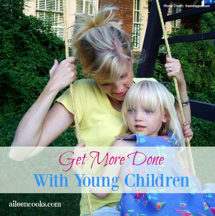 Get More Done With Young Children