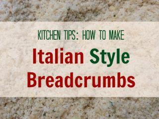 How to Make Italian Style Breadcrumbs