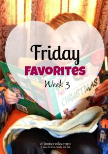Friday Favorites – Weekend Edition