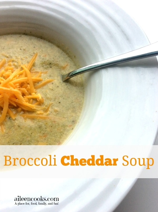 Broccoli Cheddar Soup Day Four of Soup Week on http://aileencooks.com