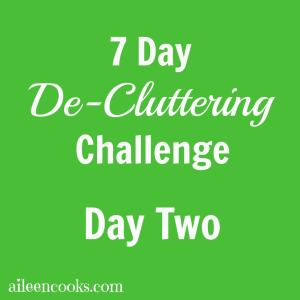 7 Day De-Cluttering Challenge Day Two
