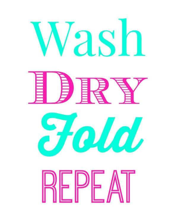 Wash Dry Fold Repeat FREE LAUNDRY ROOM PRINTABLE