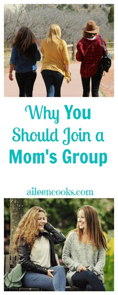 Why You Should Join a Mom's Group from aileencooks.com