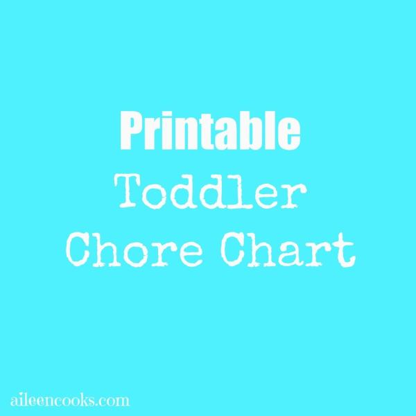 Printable Toddler Chore Chart http://aileencooks.com