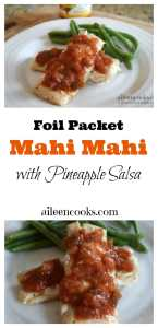 Foil Packet Mahi Mahi with Pineapple Salsa. This healthy 20 minute meal is easy to make and kid-friendly. Healthy Meal. Gluten Free. #ad