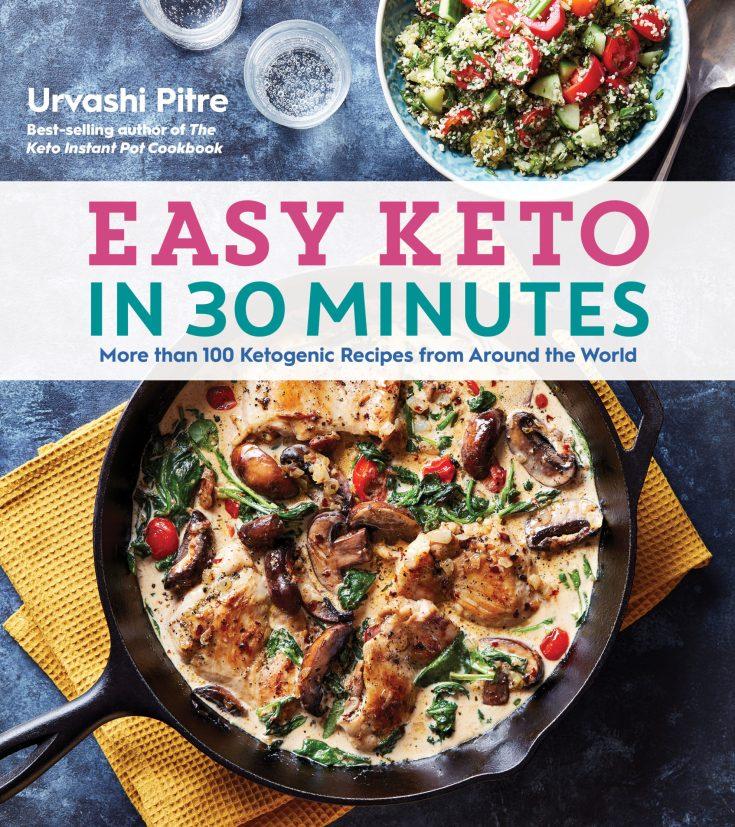 Easy Keto in 30 Minutes by Urvashi Patel