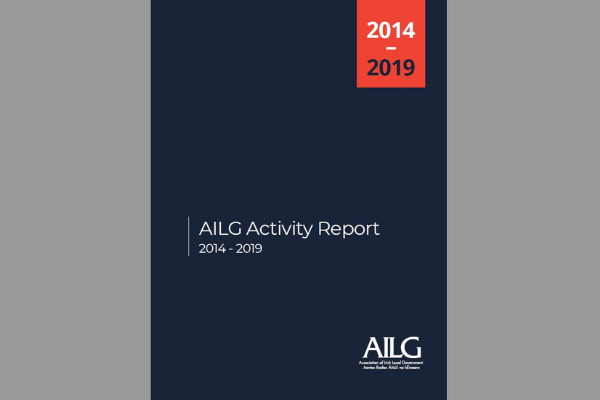 AILG 5 year Activity Report (2014-2019)  An overview of AILG's work over the last 5 years, including our campaign for improved remuneration, terms and conditions for all Elected Members, policy & research development and training & education