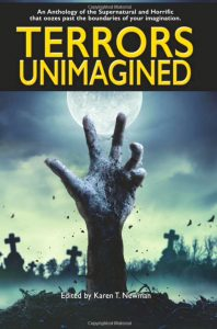 Terrors Unimagined, an anthology featuring a speculative short story by Ailish Sinclair.