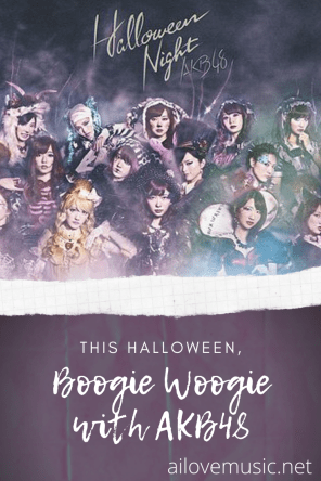 """Pin for """"Boogie Woogie with AKB48 This Halloween!"""""""