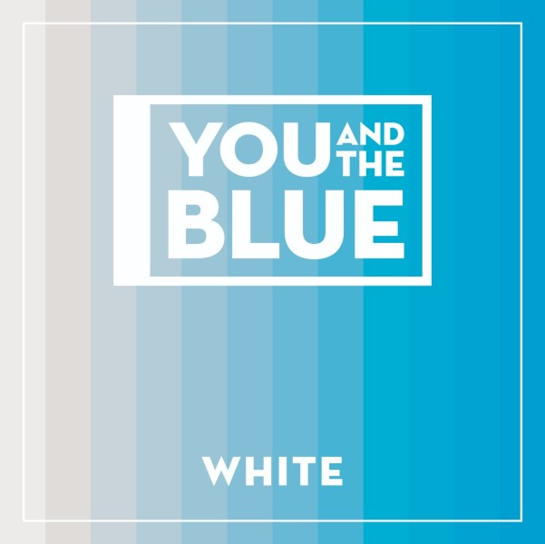 You and the Blue EP