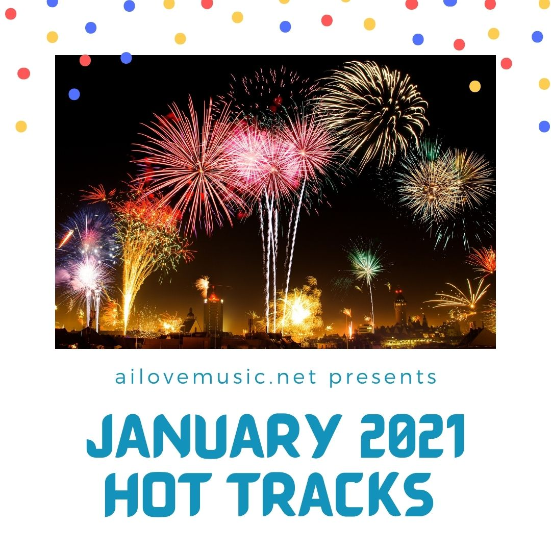 Read more about the article Hot Off the Presses: January 2021 Hot Tracks Playlist