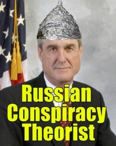 Mueller Russian Conspiracy Theorist