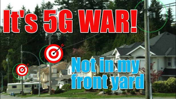 5G war not in my front yard
