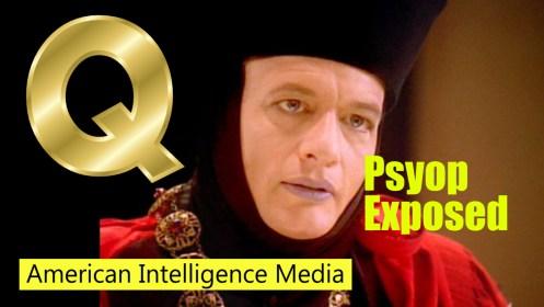 Psyop exposed Q
