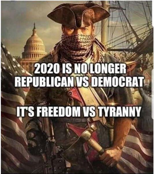 freedom tyranny 2020.JPG