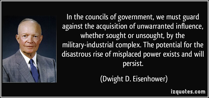 eisenhower miliatry complex quote