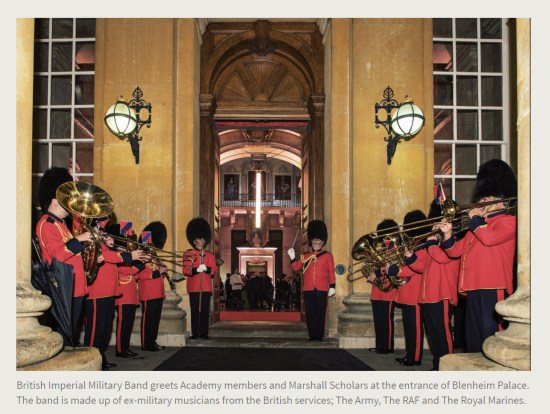 Press Release. (Oct. 10, 2017). 52nd International Academy of Achievement, London and Oxfordshire, keynote speaker Neil Gorsuch. U.S./UK Pilgrims Society. (British Imperial Military Band greets Academy members and Marshall Scholars at the entrance of Blenheim Palace. The band is made up of ex-military musicians from the British services; The Army, The RAF and The Royal Marines.)