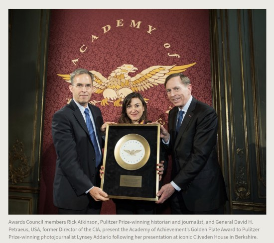 Press Release. (Oct. 10, 2017). 52nd International Academy of Achievement, London and Oxfordshire, keynote speaker Neil Gorsuch. U.S./UK Pilgrims Society. (Awards Council members Rick Atkinson, Pulitzer Prize-winning historian and journalist, and General David H. Petraeus, USA, former Director of the CIA, present the Academy of Achievement's Golden Plate Award to Pulitzer Prize-winning photojournalist Lynsey Addario following her presentation at iconic Cliveden House in Berkshire.)