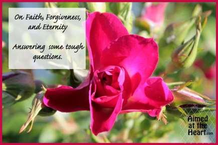 On Faith, Forgiveness, and Eternity