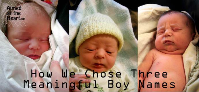 How We Chose Meaningful Boy Names