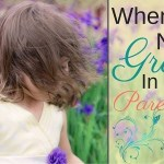 When You Need Grace In Your Parenting
