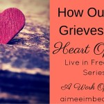 How Our Sin Grieves The Heart Of God