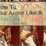 How To Wear Your Armor Like A Warrior Princess: Your Belt