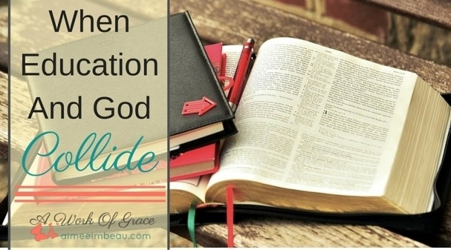 What is your approach to combining God's word and your homeschool? Do you keep them separate? Or do you see the importance of intertwining the 2? When Education and God Collide