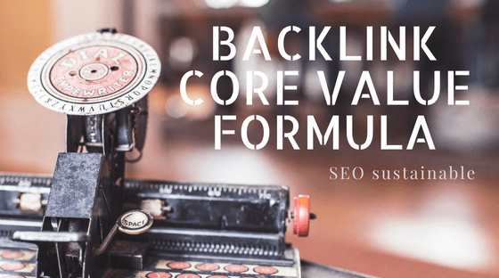 SEO sustaianble - aimee jurenka - backlink core value formula