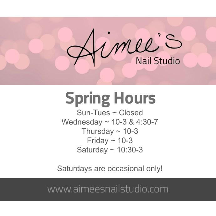 Spring Hours for Aimees Nail Studio Peterborough Ontario