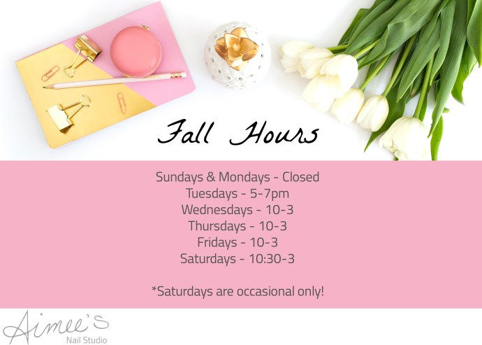Fall Hours Aimees Nail Studio Peterborough ON