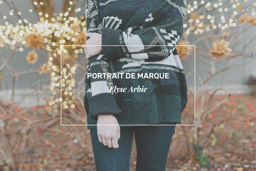 Elyse Arbic - Aime Ta Marque