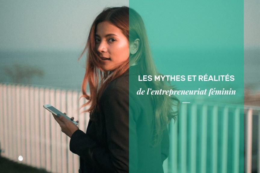 Mythes et réalités des entrepreneures