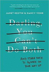 Darling you can't do both de Janet Kestin & Nancy Vonk