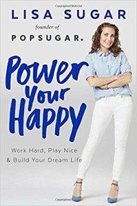 Power your happy de Lisa Sugar