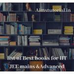List of best books for IIT JEE mains & advanced