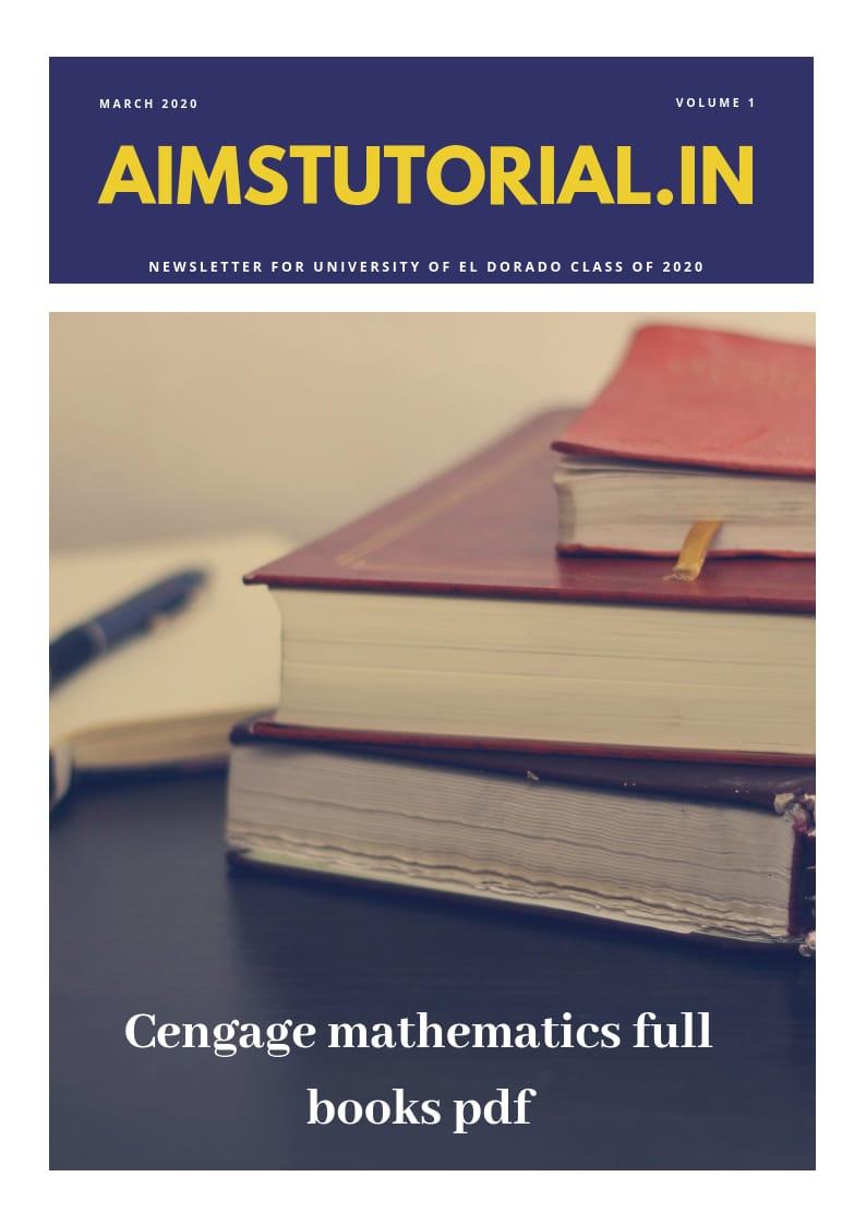 CENGAGE MATHEMATICS FULL BOOKS PDF - Aims Tutorial (10+2)