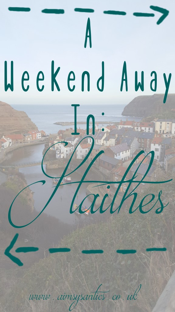"Faded picture of Staithe's harbour area with the text overlay ""A weekend away in Staithes"