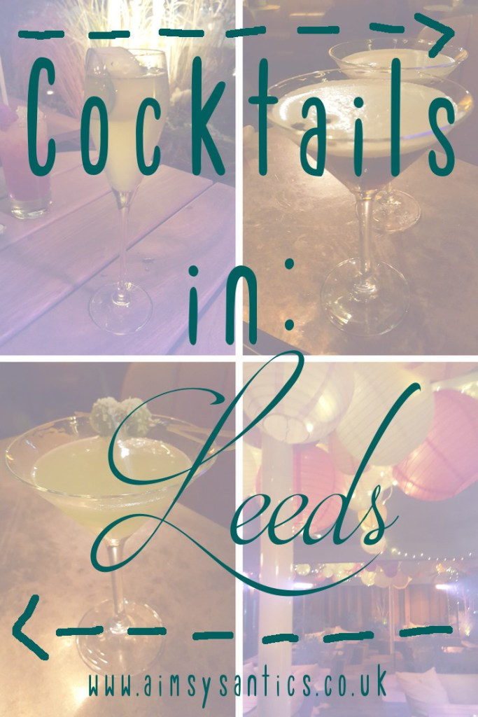 Cocktails in Leeds blog post title picture