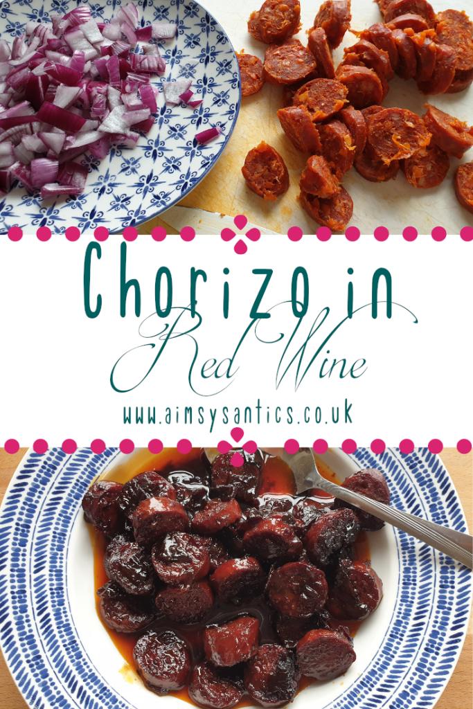 Chorizo in red wine - A Tapas Recipe -www.aimsysantics.co.uk