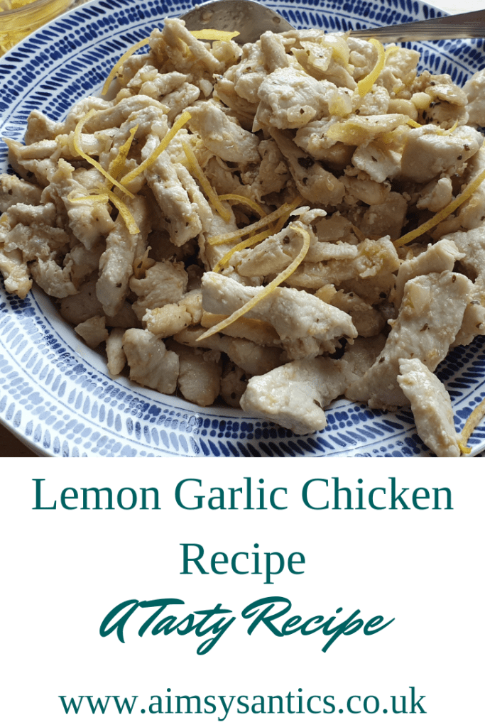 Lemon Garlic Chicken - A Tasy Recipe -www.aimsysantics.co.uk