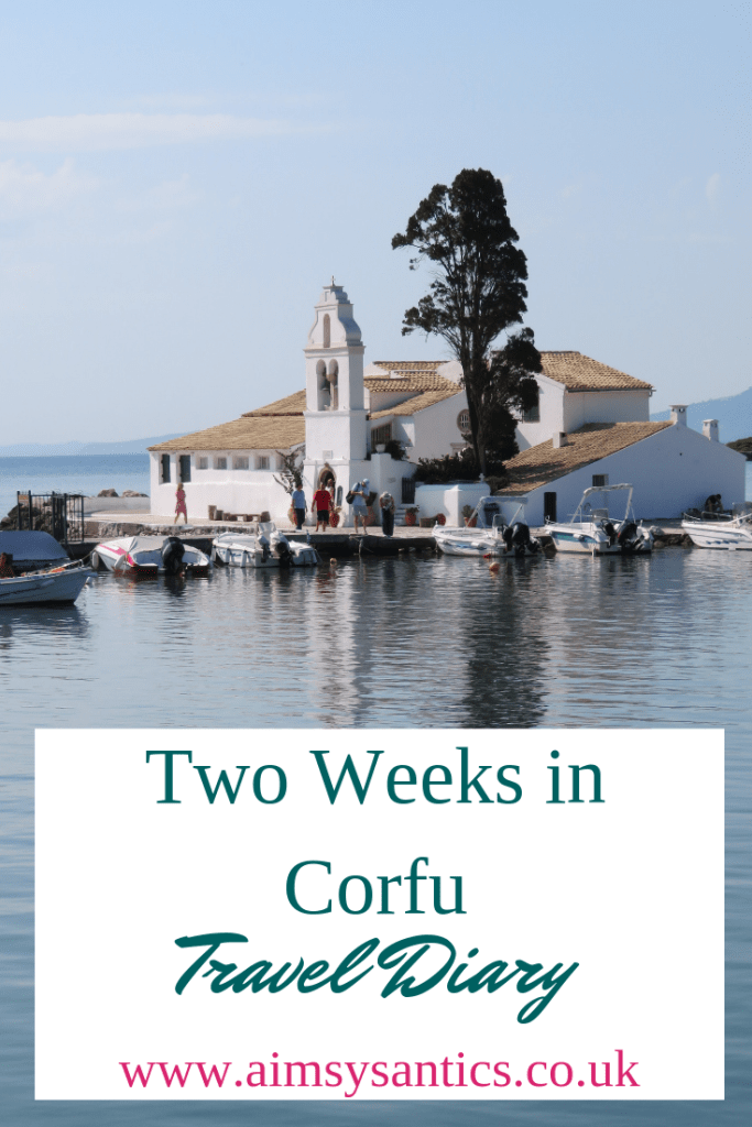 Two Weeks in Corfu: Travel Diary - www.aimsysantics.co.uk