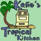 Katie's Tropical Kitchen