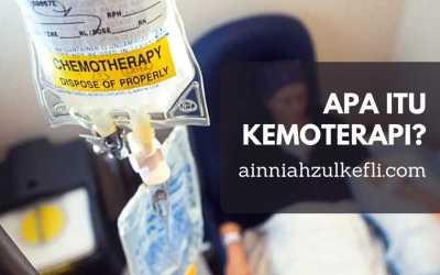 Rawatan Kanser : Apa Itu Kemoterapi