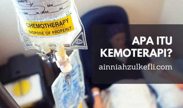 apa itu kemoterapi