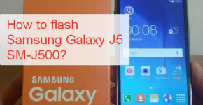 How to flash Samsung Galaxy J5 SM-J500?