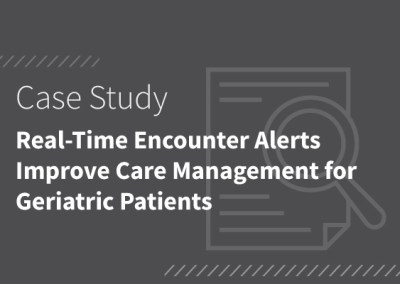 Real-Time Encounter Alerts Improve Care Management for Geriatric Patients