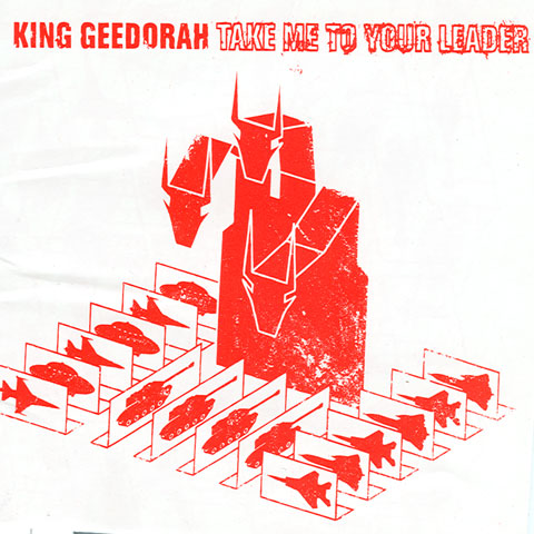 king-geedorah-take-me-to-your-leader-album-cover