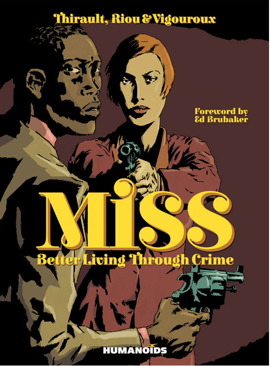 Indie Comic Corner: Miss: Better Living Through Crime Review