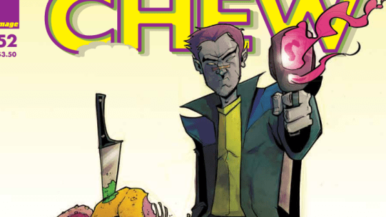 Savoy gets closer to the truth, as we find out what's behind the fire writing in the latest installment of Chew. Is it good?